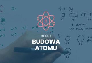 Kurs 1. Budowa atomu
