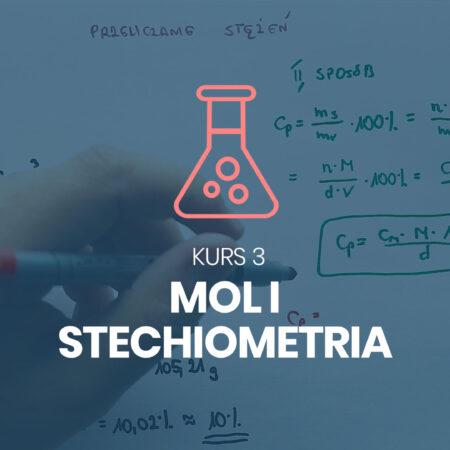 Kurs 3. Mol, stechiometria chemiczna, stężenia i rozpuszczalność