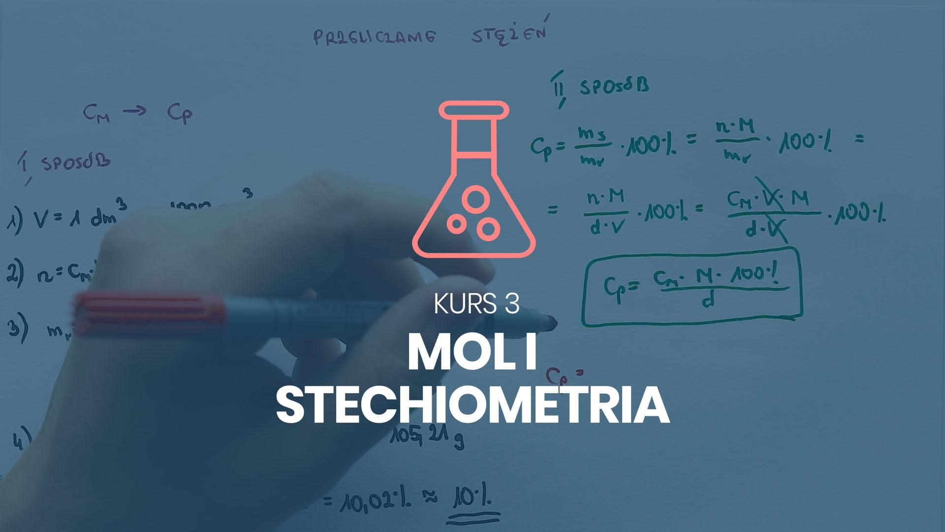 kurs 3 mol stechiometria chemiczna stężenia rozpuszczalność chemia na 100%