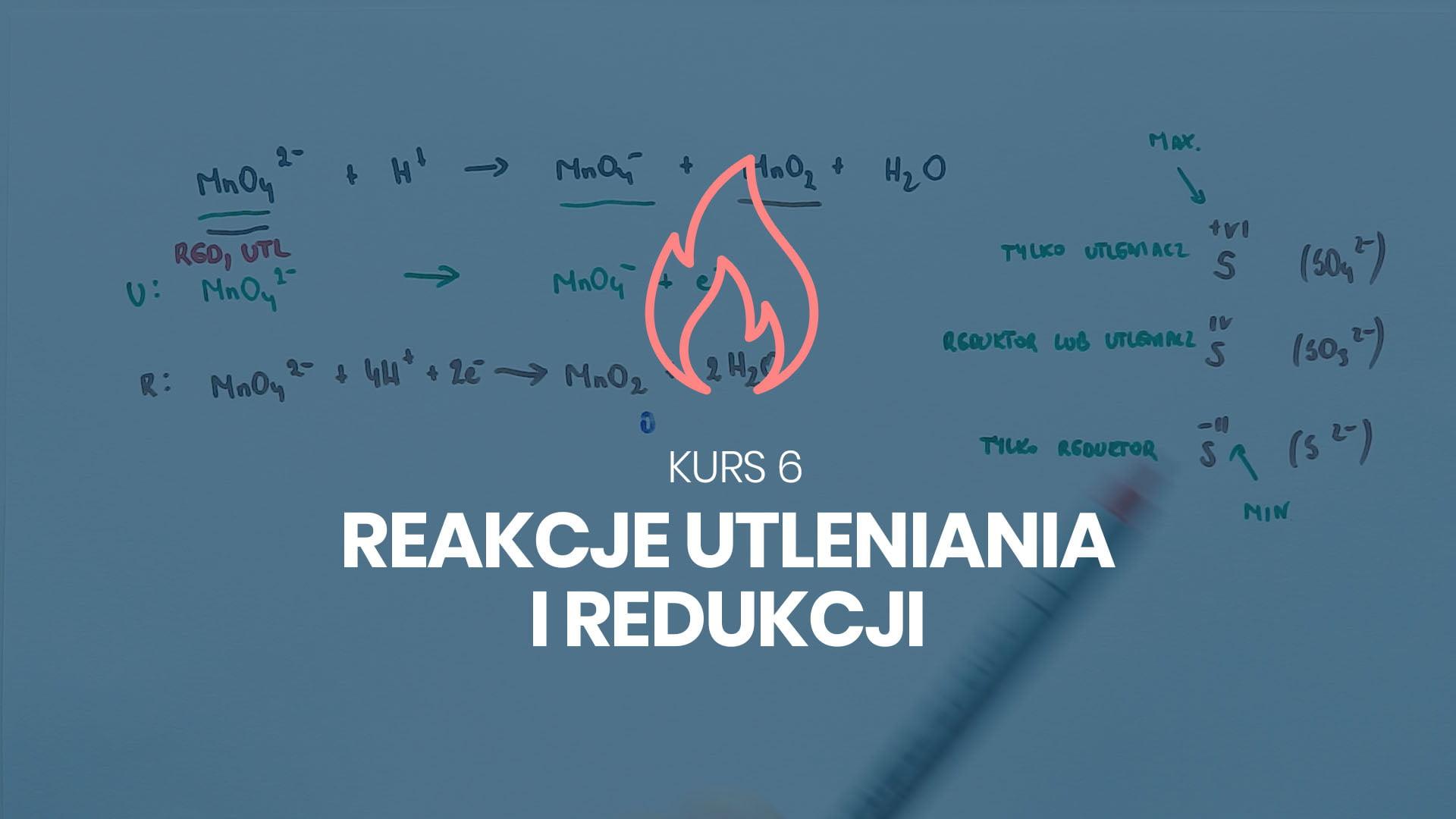 kurs 6 reakcje utleniania i redukcji chemia na 100%